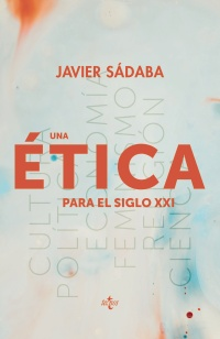 """Portada de """"Una ética para el siglo XXI"""" de Javier Sádaba"""