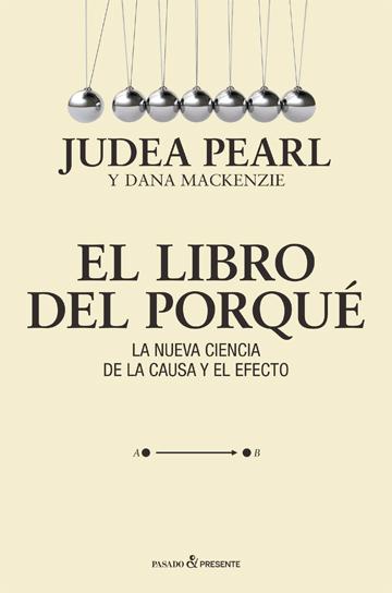 Portada de El Libro del Porqué de Judea Pearl