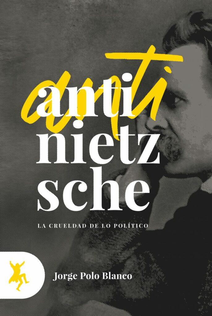 Portada Anti-Nietzsche de Jorge Polo en Taugenit