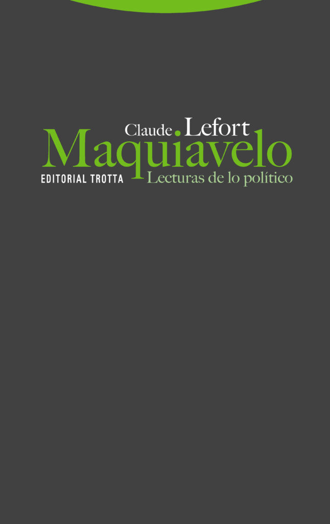 Portada Mqquiavelo de Claude Lefort en Trotta