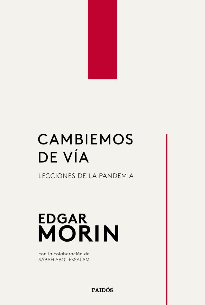 Portada de Cambiemos de vía de Edgar Morin