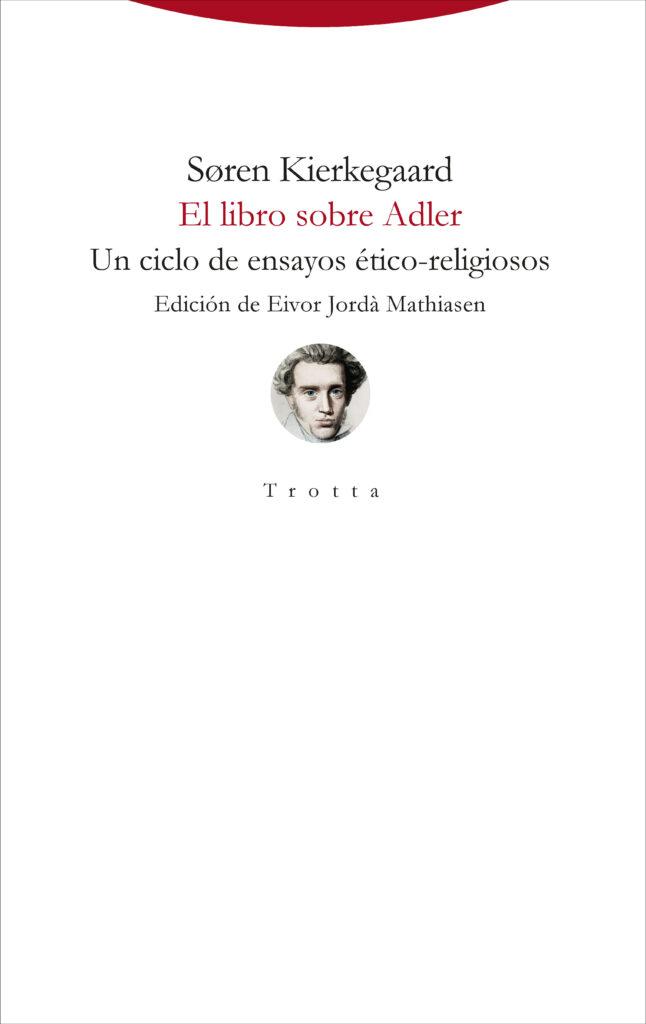 Portada de El libro sobre Adler de Kierkegaard editado en Trotta