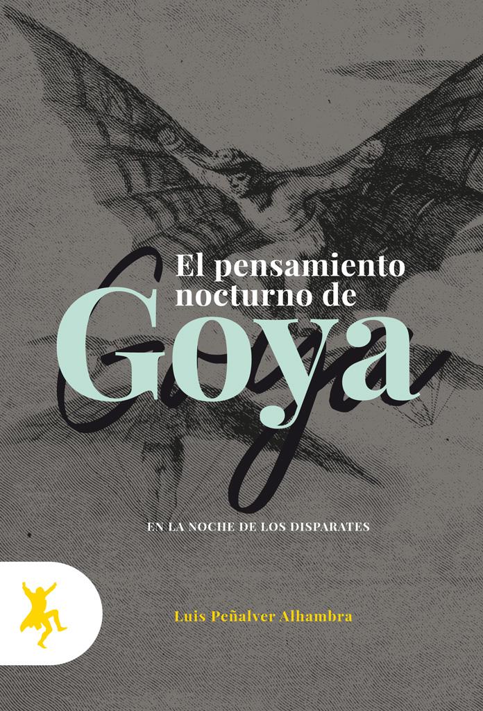Portada de El pensamiento nocturno de Goya editado en Taugenit
